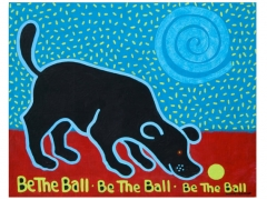Tee, Be the Ball, Be the Ball, Be the Ball, black dog copyright Hillary Vermont